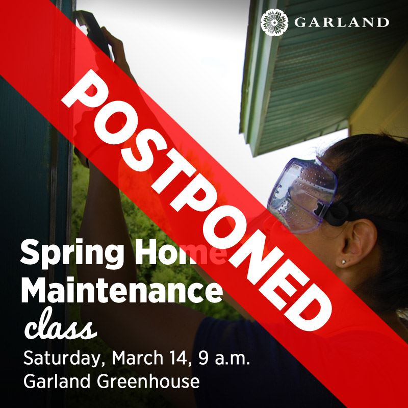 spring home maintenance POSTPONED